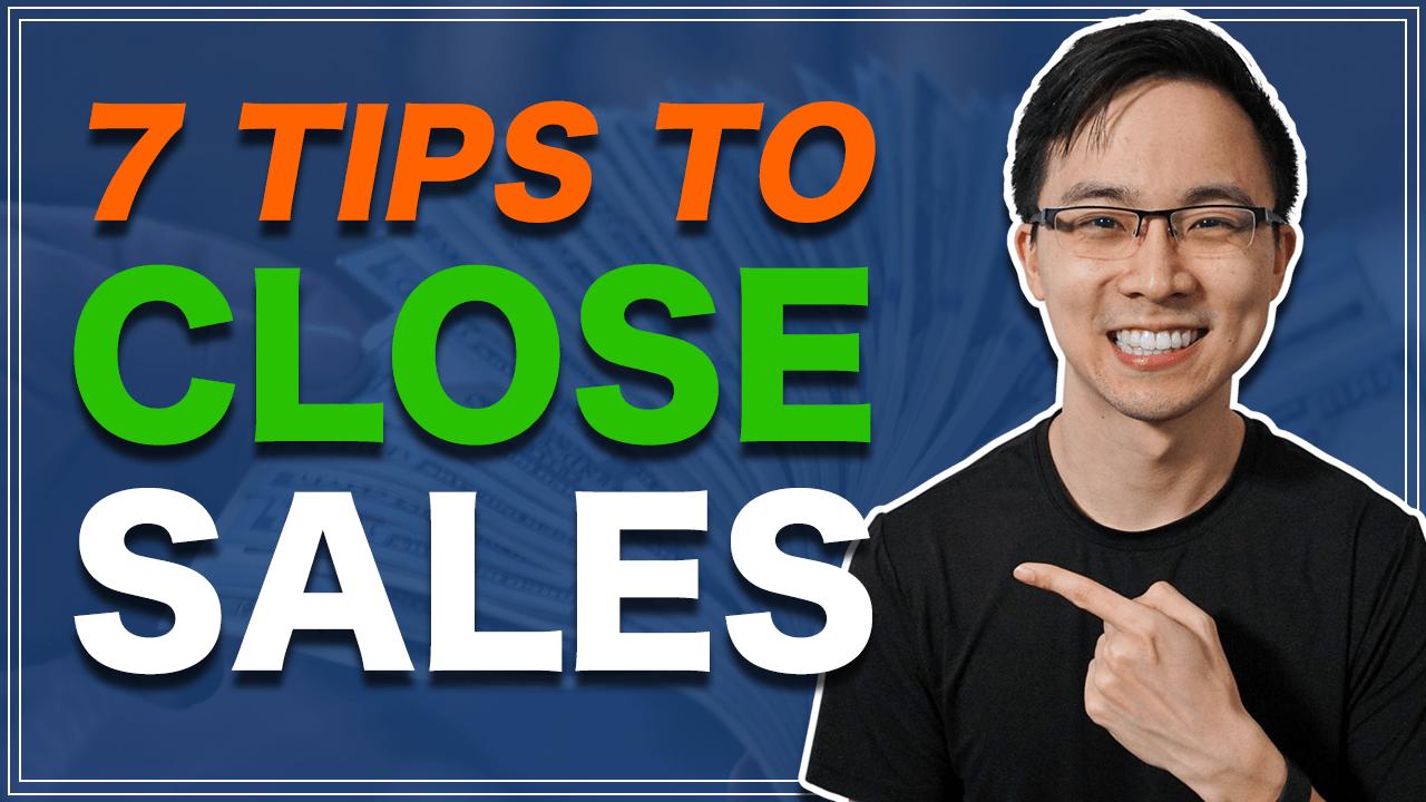 7 Easy Closing Sales Tips