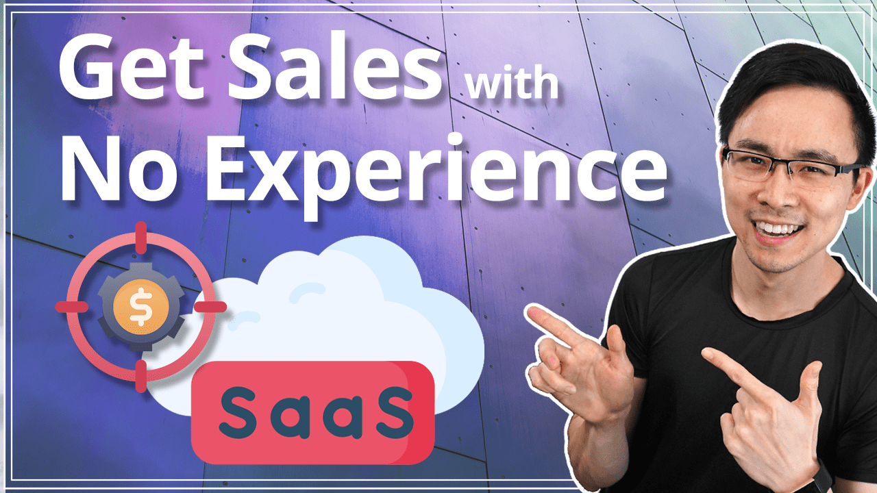 How to Get Into B2B SaaS Sales Without Direct Experience