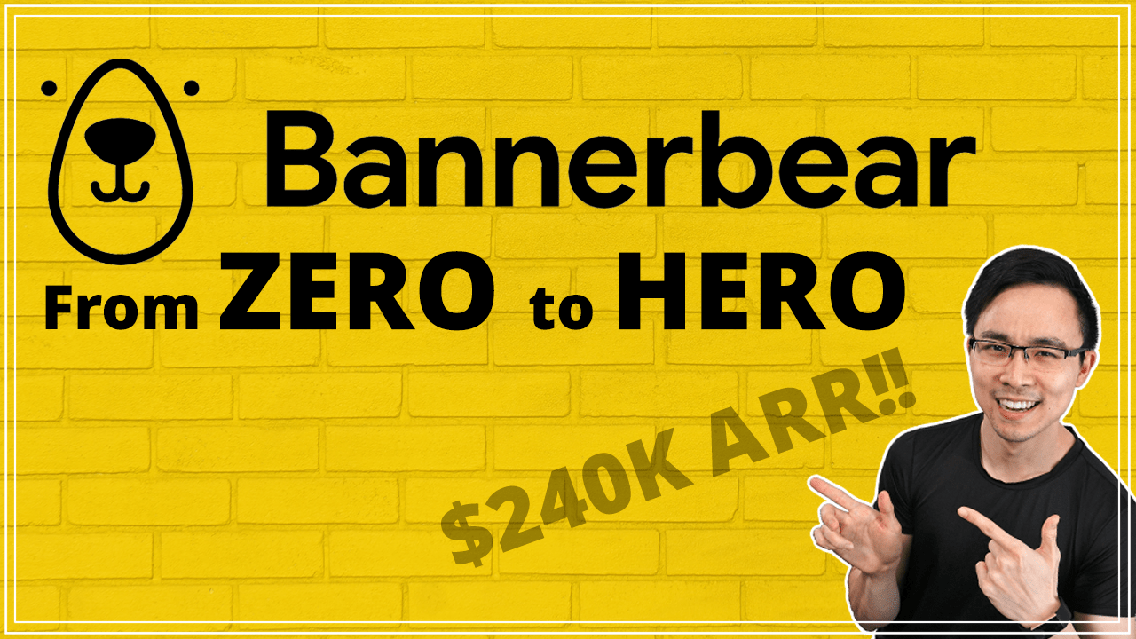 How Bannerbear Went from $0 to $240K+ ARR in Less than 2 Years