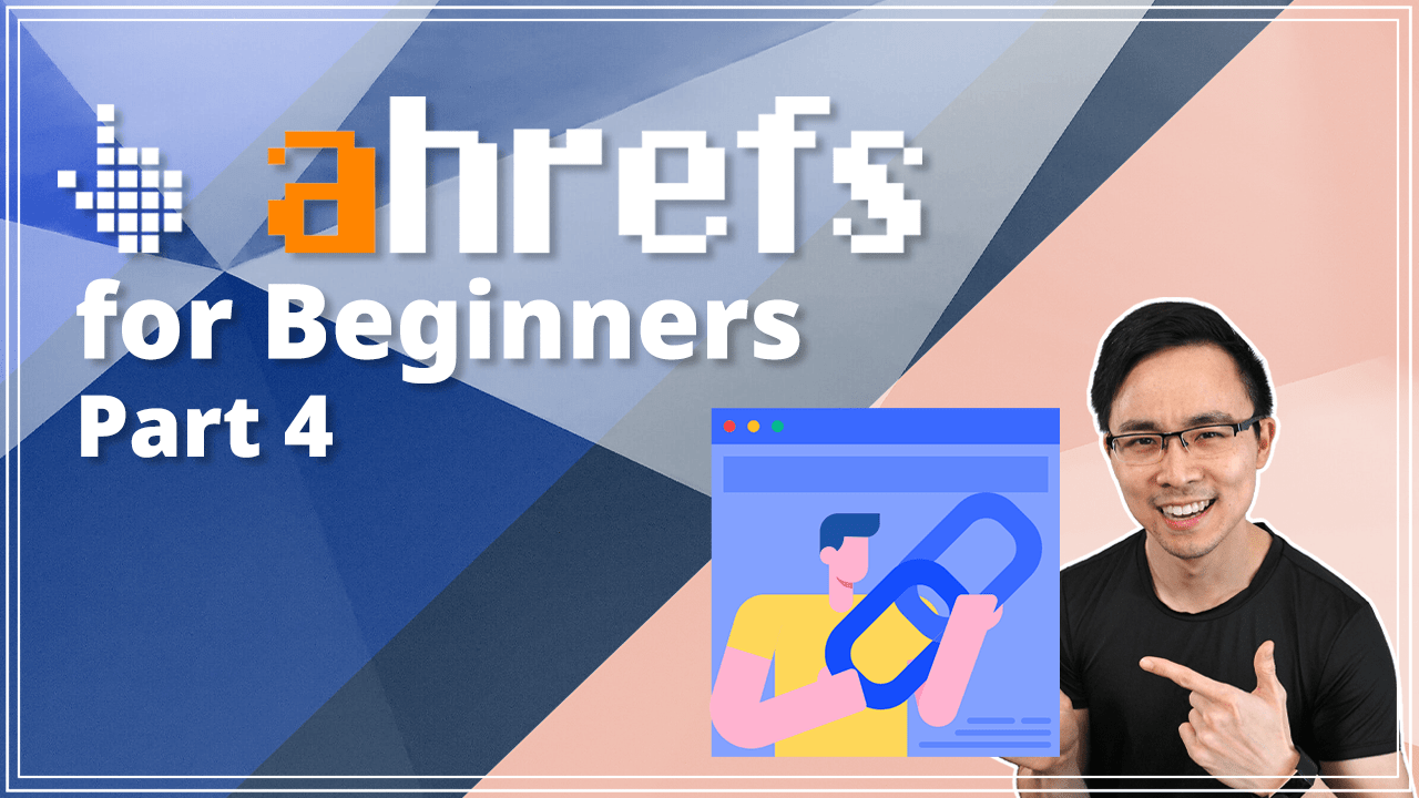 Ahrefs Tutorial _ How to Use Content Explorer to Find Backlink Opportunities